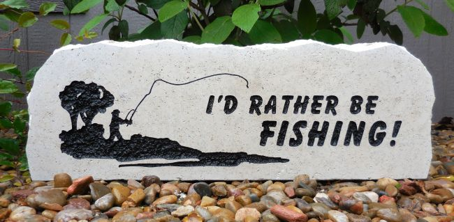 rather be fishing welcome stone
